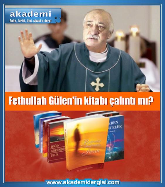 Fethullah Gülen'in kitabı çalıntı mı? Buhranlar Anaforunda İnsan kitabı tam bir intihal mi?