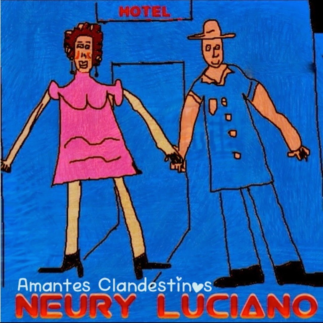 NEW SINGLE AMANTES CLANDESTINOS NEURY LUCIANO