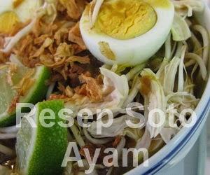 Resep Soto Ayam Enak Dengan Kuah Bening