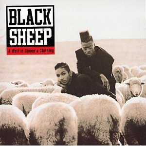 Black Sheep - Wolf in Sheep\'s Clothing (Rap)