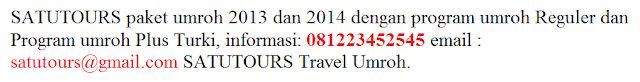 Jadwal Info Biaya Umroh Tahun 2014 program plus dan reguler satutours