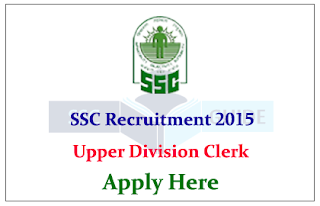 SSC Recruitment Notice for Upper Division Clerk Grade Limited Departmental Competitive