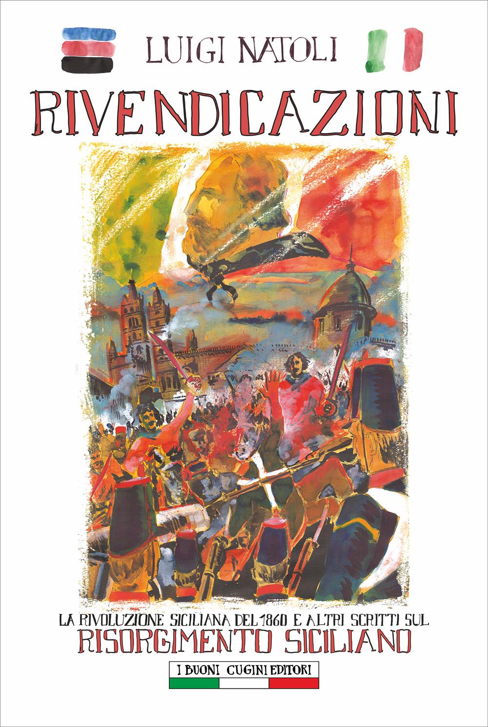 Rivendicazioni. La rivoluzione siciliana del 1860 e a