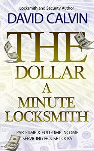 Do it yourself lock solutions november 2015 david calvins book the dollar a minute locksmith is designed to help you get started in part time and hopefully full time locksmithing solutioingenieria Gallery