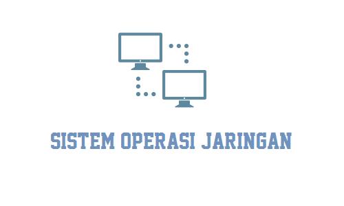 Apa yang dimaksud dengan Sistem Operasi Jaringan ...