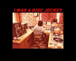 I was a DJ when we jockeyed disc's.