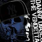 The Vendetta Vs. Danny Diablo: When Worlds Collide