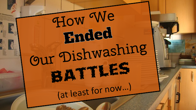End Dishwashing Battles