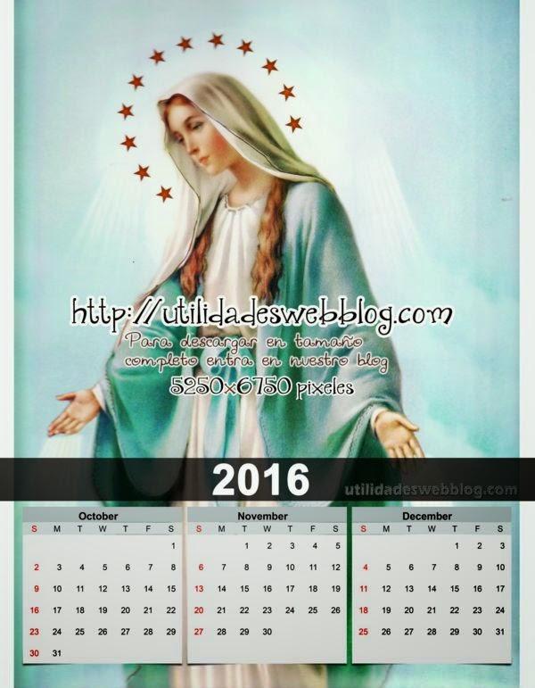 Calendario católico trimestral 2016 Octubre, Noviembre y Diciembre para imprimir de la Virgen Maria
