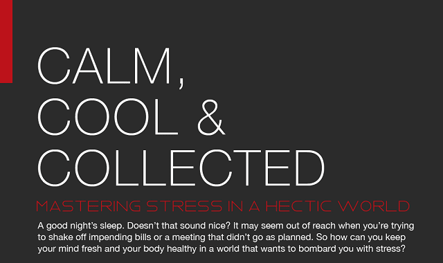 Calm, Cool, and Collected: Managing Stress in a Hectic World