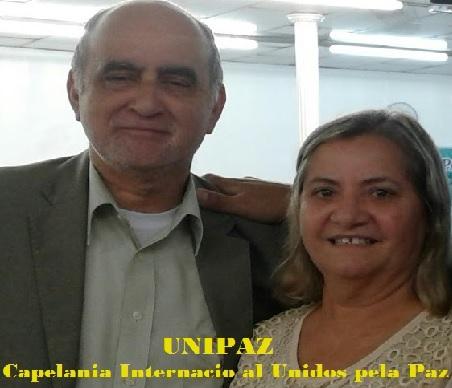 Benedito e Ivonete Ribeiro UNIPAZ - Capelania Internacional