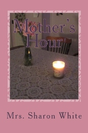 "Newest Book - ""Mother's Hour"""