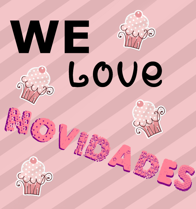 WE LOVE NOVIDADES