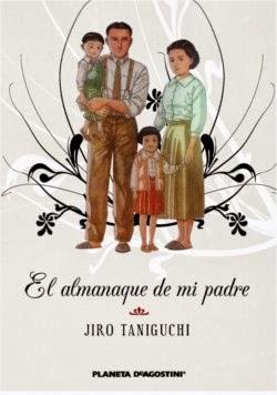 El Almanaque de mi padre - Jiro Taniguchi