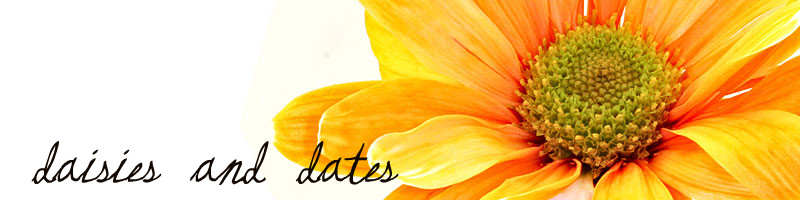 daisies and dates