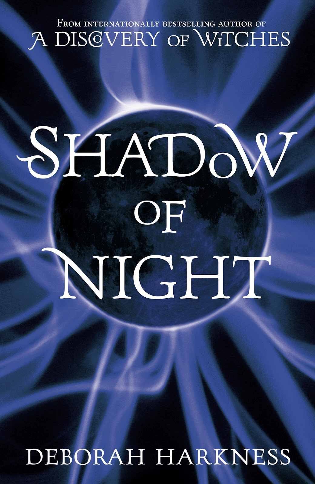 A Discovery Of Witches - Shadow Of Night (2012) -  Deborah Harkness