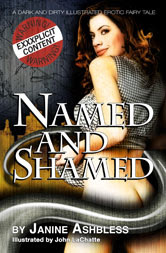 Named and Shamed. by Janine Ashbless