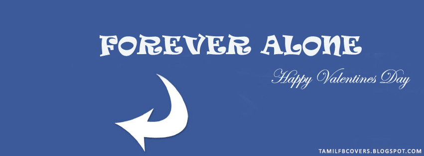 Related to Forever Alone Fb Cover Click To View | Auto Design Tech