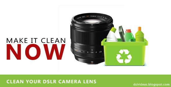 lens cleaning, dslr, camera