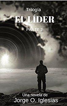 EL LIDER 2 PODRÁS LEERLO GRATIS DESDE EL 9 AL 12 DE FEBRERO DE 2018