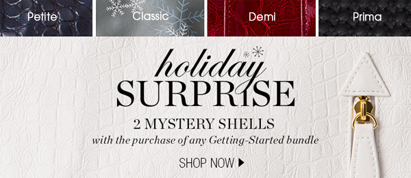 Holiday Surprise - 2 Mystery Shells with the purchase of any Getting Started Bundle