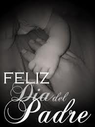 mensajes de amor para enviar  dedicar el dia del padre. imagenes romanticas para el dia especial del padre