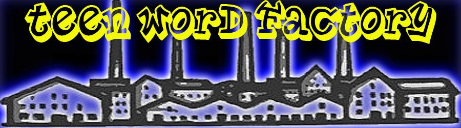 Teen Word Factory