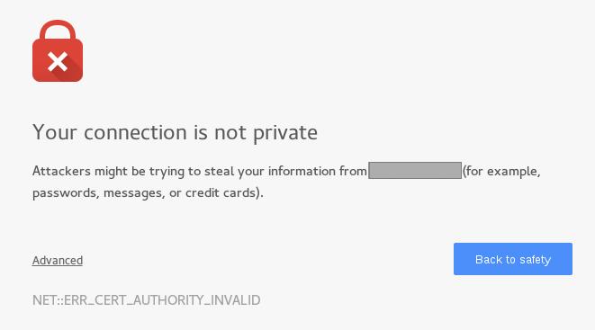 google chrome - ssl certificate - NET::ERR_CERT_AUTHORITY_INVALID ...