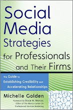 Social Media Strategies for Professionals and Their Firms by Michelle Golden