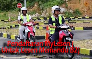 Pendaftaran MyLesen (Untuk Lesen Memandu B2)
