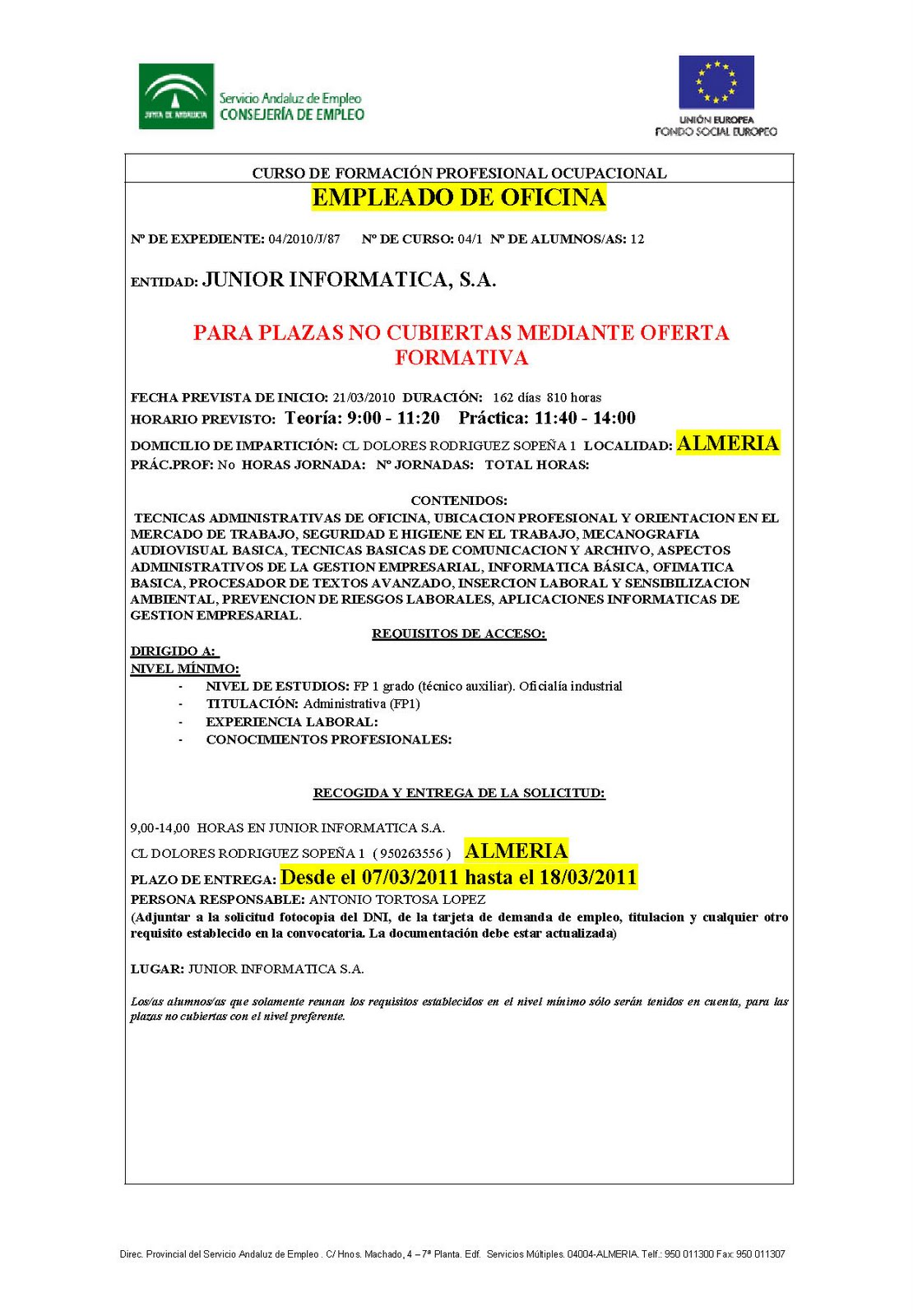 Junior informatica curso gratuito subvencionado de for Oficina empleo almeria