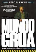 MUNDO GRÚA (Pablo Trapero, 1999)