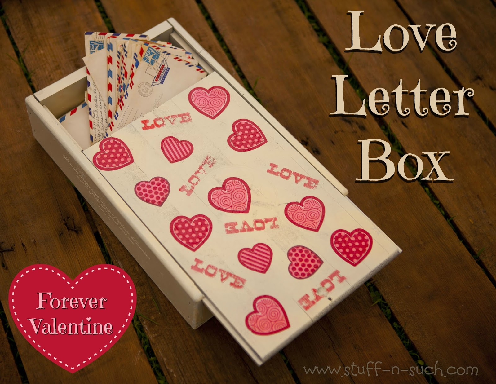 StuffnSuch By Lisa Valentine Love Letter Keepsake Box