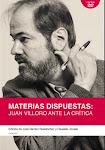 Materias dispuestas: Juan Villoro ante la crítica (Candaya, 2011)