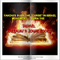 "YAKOVI'S NEW FACEBOOK LINK BELOW: BURN THE ""CURSE"" IN ISRAEL MOVEMENT . . ."