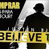 Música: Onde comprar Ingressos para a Believe Tour - Justin Bieber