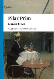 2020 Pilar Prim, de Narcís Oller (Adaptación)