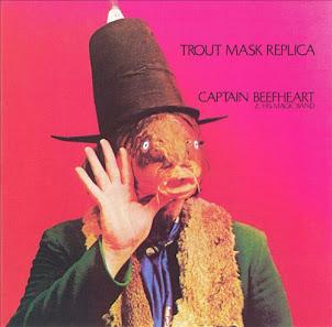 Captain Beefheart & the Magic Band / Captain Beefheart   Trout Mask Replica -1969-