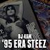 DJ 4AM - 95 Era Steez