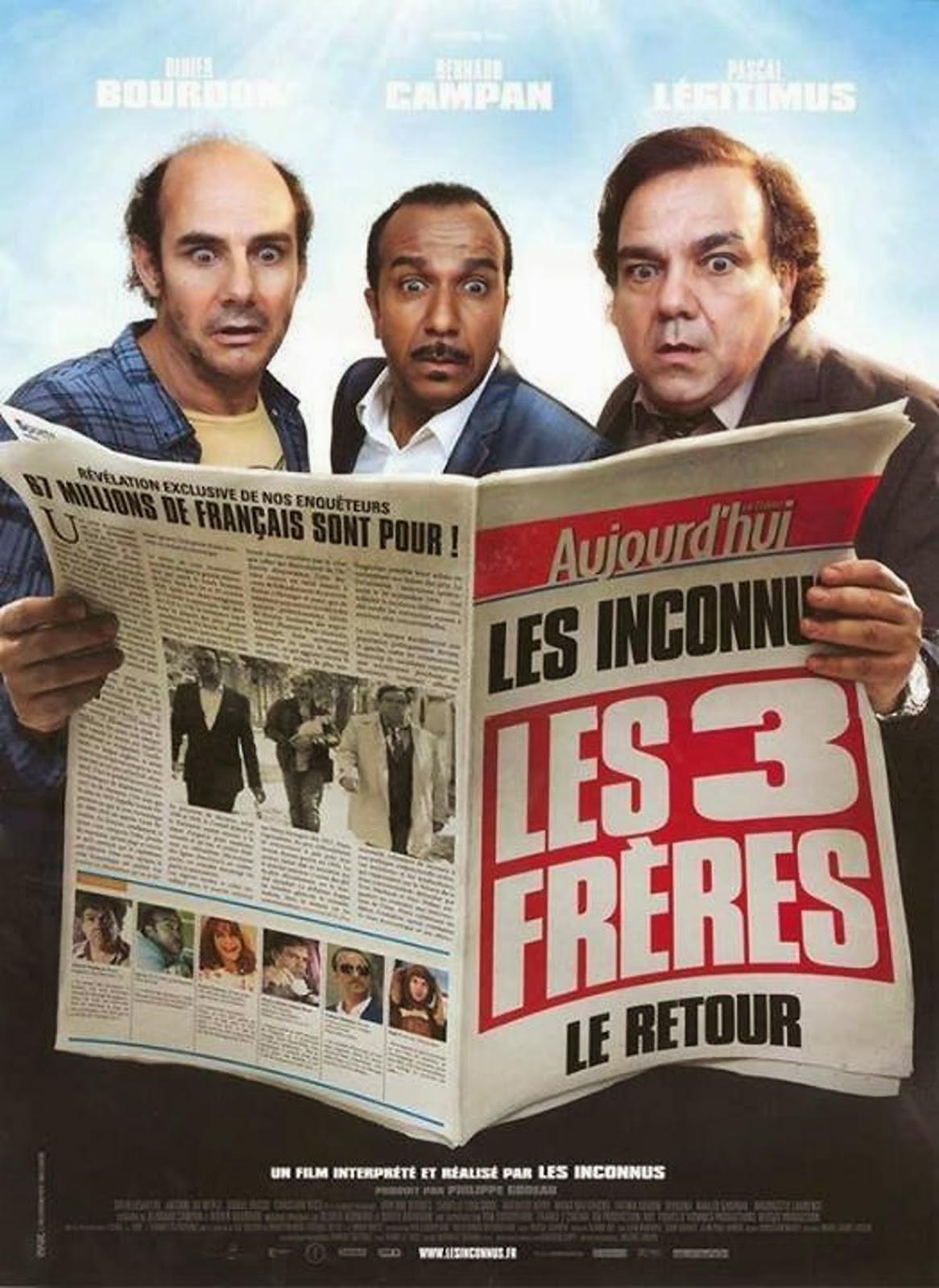 Les Inconnus Le retour, Les trois frères, Les trois frères le retour, critique film les inconnus, film les inconnus, critique film les trois frères