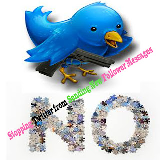 Stopping Twitter from Sending New Follower Messages,twitter tips,twitter tips and tricks,fb tips,facebook tips,facebook tips and tricks,digg tips
