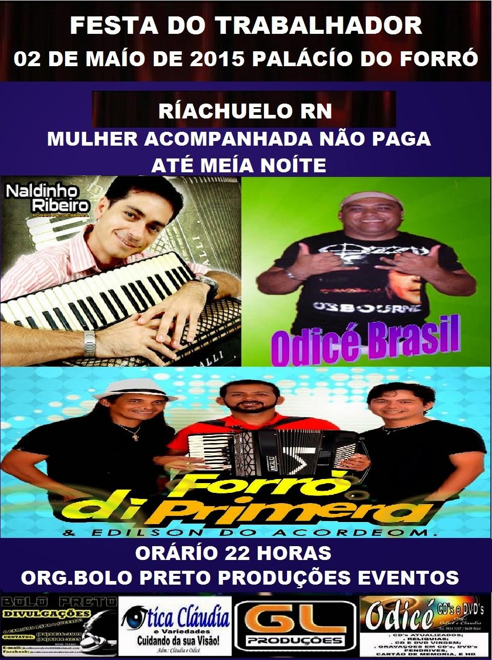 FESTA DO TRABALHADOR RIACHUELO RN.