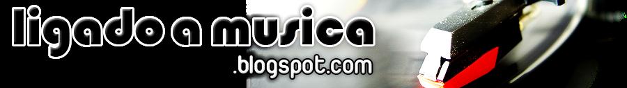 Ligado à Música