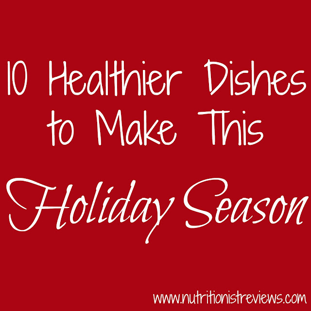 10 Healthier Dishes to Make This Holiday Season