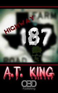 Excerpt: Highway 187 by A.T. KIng