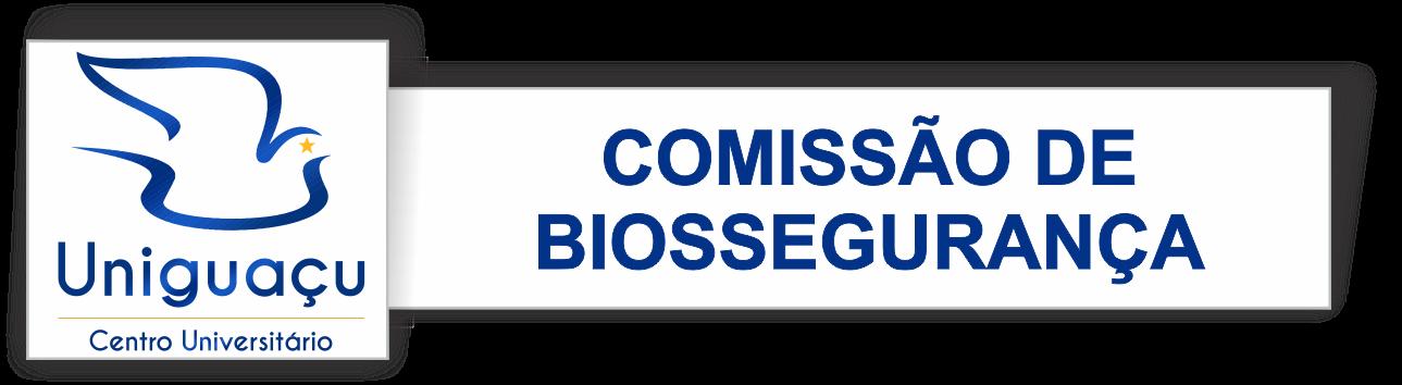 Comissão de Biossegurança - UNIGUAÇU