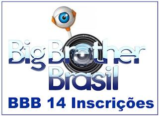 Inscrições BBB14 - Como participar BBB14