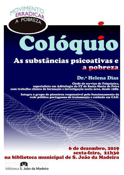 """COLÓQUIO """"AS SUBSTÂNCIAS PSICOATIVAS E A POBREZA"""" POR HELENA DIAS"""