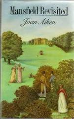 Mansfield Revisited by Joan Aiken 1984 Book cover