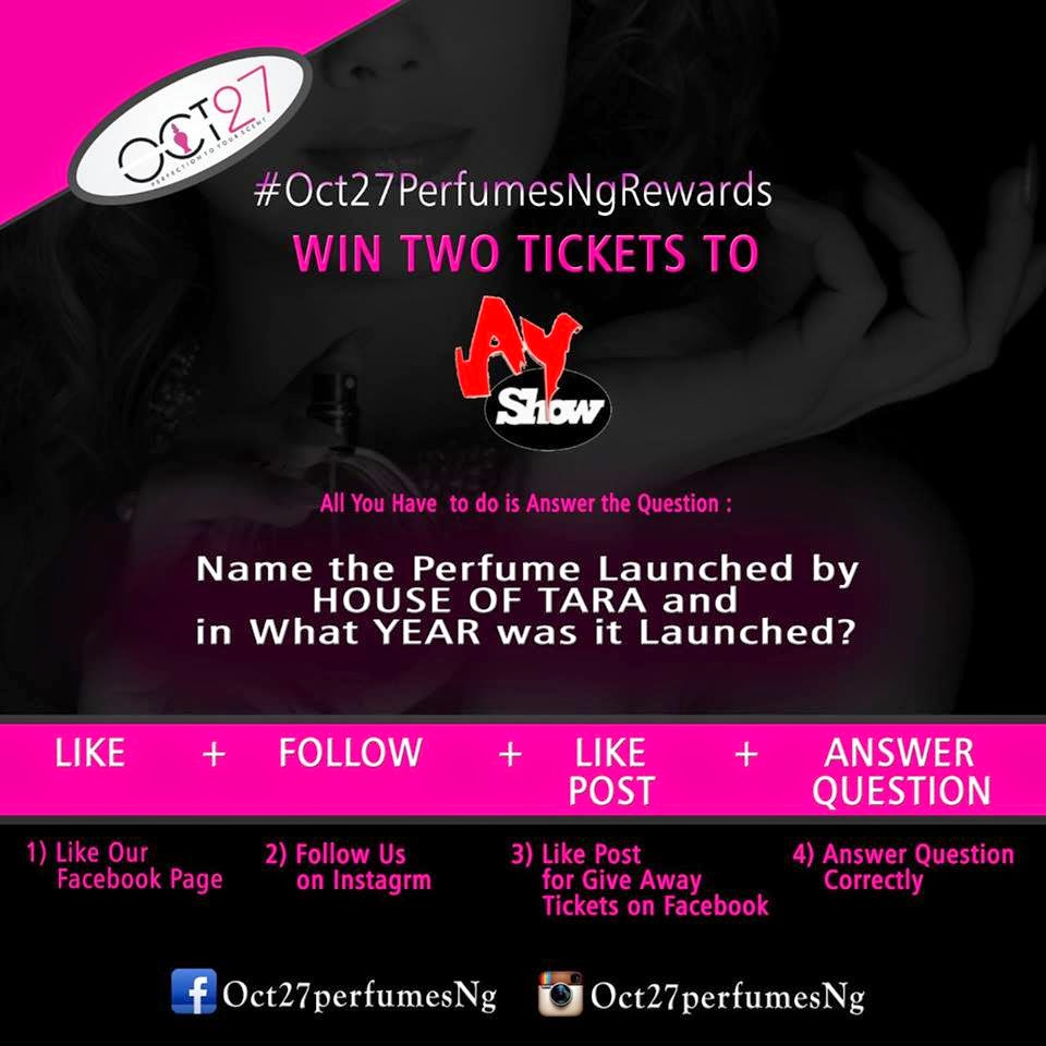 Oct27PerfumesNG EASTER PROMO. Win tickets to AY Show.